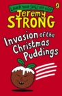 Image for Invasion of the Christmas puddings
