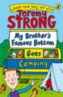 Image for My brother's famous bottom goes camping