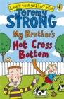 Image for My brother's hot cross bottom