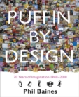 Image for Puffin by design  : 70 years of imagination 1940-2010