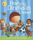 Image for Harry and the dinosaurs united