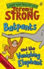 Image for Batpants and the vanishing elephant
