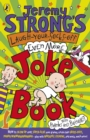 Image for Jeremy Strong's laugh-your-socks-off even more joke book