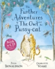 Image for The further adventures of the Owl and the Pussy-cat