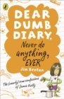 Image for Never do anything, ever  : the (nearly) true confessions of Jamie Kelly
