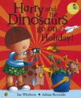 Image for Harry and the dinosaurs go on holiday