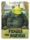 Image for Fungus the Bogeyman