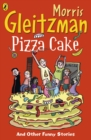 Image for Pizza cake and other funny stories