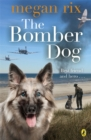 Image for The bomber dog