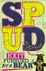 Image for Spud, exit pursued by a bear
