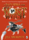 Image for A bad spell for the worst witch