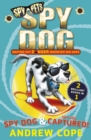 Image for Spy Dog  : &, Spy Dog, captured!