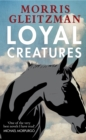 Image for Loyal creatures