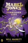 Image for Mabel Jones and the forbidden city