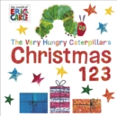 Image for The very hungry caterpillar's Christmas 123