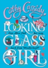 Image for Looking glass girl