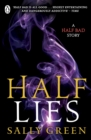 Image for Half Lies: A Half Bad story