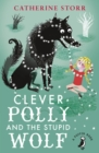 Image for Clever Polly and the stupid wolf