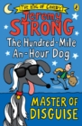 Image for The hundred-mile-an-hour dog: master of disguise