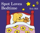 Image for Spot loves bedtime