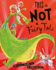 Image for This is not a fairy tale