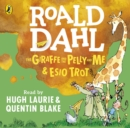 Image for The giraffe and the pelly and me  : Esio Trot