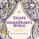 Image for Escape to Shakespeare's World: A Colouring Book Adventure