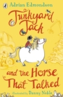 Image for Junkyard Jack and the horse that talked