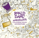 Image for Roald Dahl's Marvellous Colouring-Book Adventure
