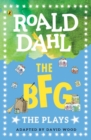 Image for The BFG  : the plays