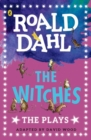 Image for The witches  : the plays