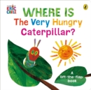 Image for Where's the very hungry caterpillar?