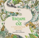 Image for Escape to Oz  : a colouring-book adventure