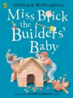 Image for Miss Brick the builders' baby