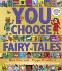 Image for You choose fairy tales