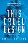 Image for This cruel design