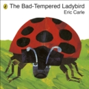 Image for The bad-tempered ladybird