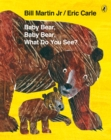 Image for Baby Bear, Baby Bear, what do you see?
