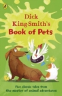 Image for Dick King-Smith's book of pets