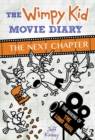 Image for The wimpy kid movie diary - the next chapter
