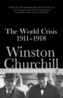 Image for The world crisis, 1911-1918  : with an additional chapter on the Battle of the Marne