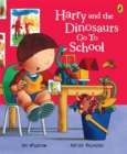 Image for Harry and the dinosaurs go to school