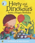 Image for Harry and the dinosaurs have a happy birthday