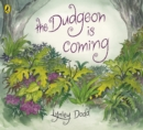 Image for The Dudgeon is coming