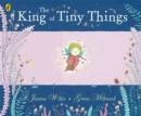 Image for The king of tiny things