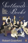 Image for Scotland's books: the Penguin history of Scottish literature