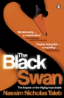 Image for The black swan: the impact of the highly improbable