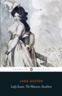 Image for Lady Susan: The Watsons ; Sanditon