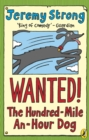 Image for Wanted! The hundred-mile-an-hour dog