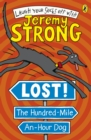 Image for Lost! The hundred-mile-an-hour dog